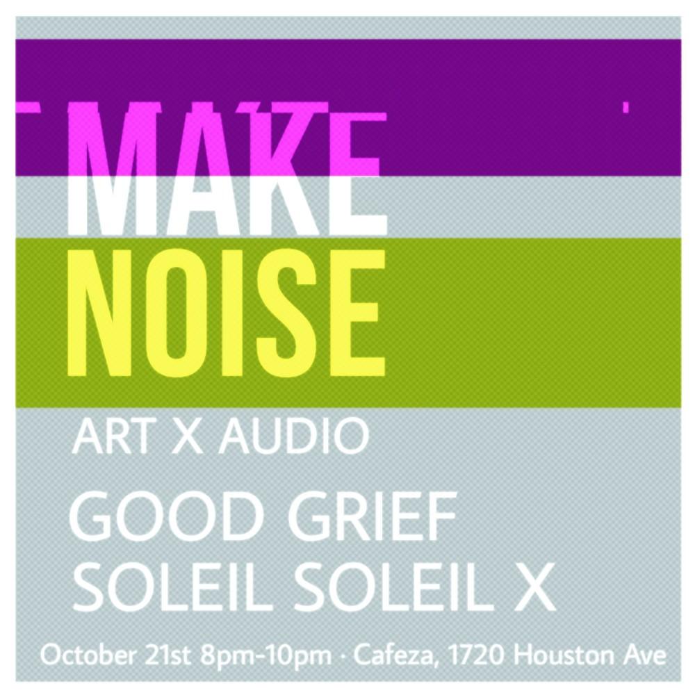 make noise art x audio soleil x dj good grief.jpg